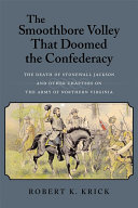 Pdf The Smoothbore Volley That Doomed the Confederacy