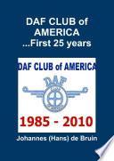 Daf Club Of America First 25 Years