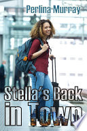 Stella s Back in Town