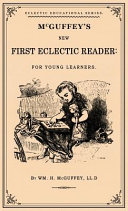 McGuffey s First Eclectic Reader