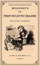 McGuffey s First Eclectic Reader Book PDF