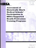 Assessment of Historically Black Medical Schools' Participation in HRSA-supported Health Professions Training Programs
