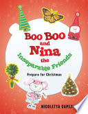 Boo Boo and Nina the Inseparable Friends
