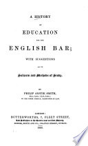 A History Of Education For The English Bar