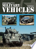Standard Catalog of U.S. Military Vehicles - 2nd Edition