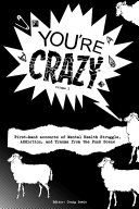 """""""You're Crazy"""" - Volume One"""