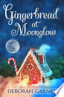 Gingerbread at Moonglow Book