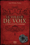 Pdf Le voleur de voix 02 — La diva et le prince romantique Telecharger