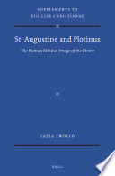 St. Augustine and Plotinus: the human mind as image of the divine
