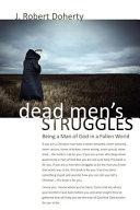 Dead Men's Struggles