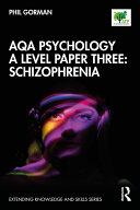 AQA Psychology A Level Paper Three  Schizophrenia
