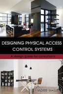 Designing Physical Access Control Systems Book