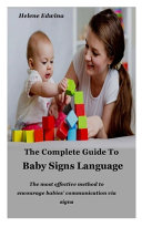 The Complete Guide to Baby Signs Language Book PDF