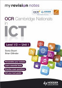My Revision Notes OCR Cambridge Nationals in ICT Levels 1   2 Unit 1 Understanding Computer Systems