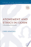 Atonement And Ethics In 1 John