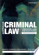 Australian Criminal Laws in the Common Law Jurisdictions: Australian Criminal Laws in the Common Law Jurisdictions