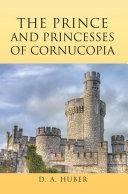 The Prince and Princesses of Cornucopia
