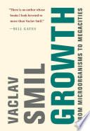 """""""Growth: From Microorganisms to Megacities"""" by Vaclav Smil"""
