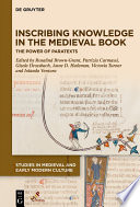 Inscribing Knowledge in the Medieval Book