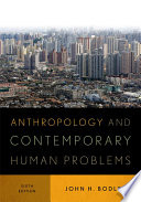 Anthropology and Contemporary Human Problems Book PDF