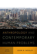 Anthropology and Contemporary Human Problems