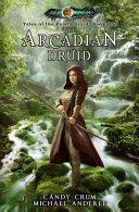 The Arcadian Druid