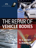 The Repair of Vehicle Bodies Book
