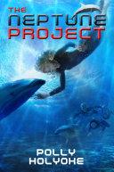 The Neptune Project [Pdf/ePub] eBook