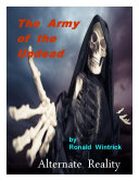 The Army of the Undead: Alternate Reality