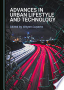 Advances in Urban Lifestyle and Technology Book