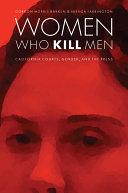 Women Who Kill Men