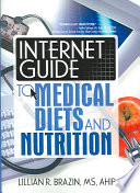Internet Guide To Medical Diets And Nutrition Book PDF