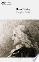 Delphi Complete Works of Henry Fielding  Illustrated