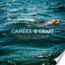 Camera   Craft  Learning the Technical Art of Digital Photography Book