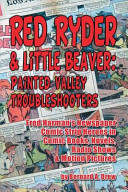 Red Ryder and Little Beaver: Painted Valley Troubleshooters ...