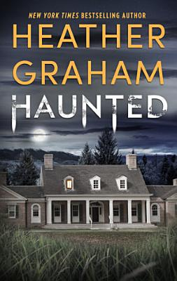 Book cover of 'Haunted' by Heather Graham