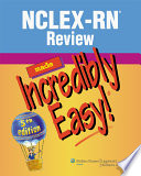 """NCLEX-RN(R) Review Made Incredibly Easy!"" by Lippincott, Williams"