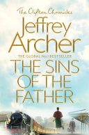 The Sins of the Father: The Clifton Chronicles 2