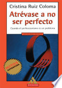 Atrevase a No Ser Perfecto