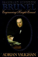 Isambard Kingdom Brunel  Engineering Knight errant