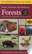 A Field Guide To Rocky Mountain And Southwest Forests Book PDF
