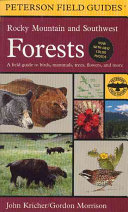 A Field Guide to Rocky Mountain and Southwest Forests