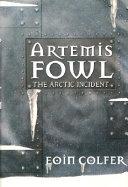 The Artemis Fowl #2: Arctic Incident