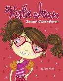 Kylie Jean Summer Camp Queen Pdf/ePub eBook