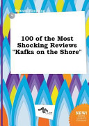 100 of the Most Shocking Reviews Kafka on the Shore Book