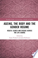 Ageing  the Body and the Gender Regime