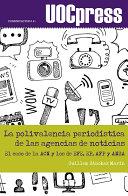 La polivalencia periodística de las agencias de noticias Pdf/ePub eBook
