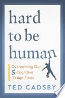 Hard to Be Human