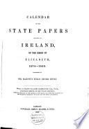Calendar of the State Papers Relating to Ireland Preserved in the State Paper Department of Her Majesty s Public Record Office      Book PDF