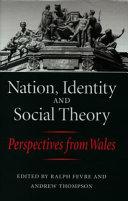 Nation  Identity and Social Theory